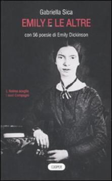 Emily e le altre. Con 56 poesie di Emily Dickinson.pdf