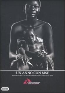 Grandtoureventi.it Un anno con MSF. Rapporto delle attività di Medici senza frontere 2009 Image