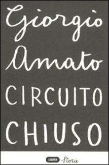Circuito chiuso - Giorgio Amato - copertina