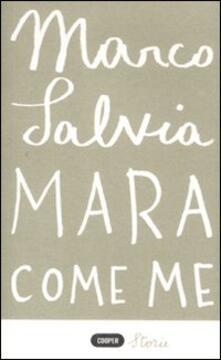 Mara come me - Marco Salvia - copertina