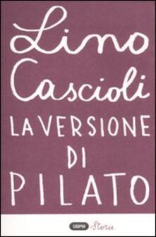 La versione di Pilato - Lino Cascioli - copertina