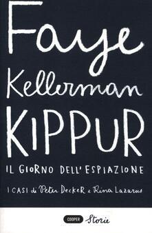 Kippur. Il giorno dell'espiazione - Faye Kellerman - copertina