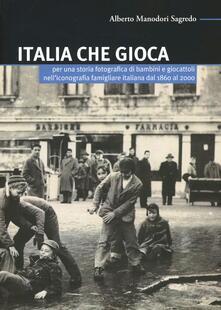 Italia che gioca. Per una storia fotografica di bambini e giocattoli nelliconografia famigliare italiana dal 1860 al 2000.pdf