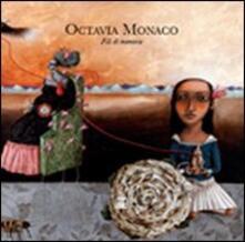 Octavia Monaco. Fili di memorie.pdf
