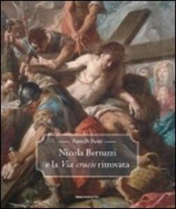 Nicola Bertuzzi e la Via Crucis ritrovata