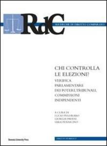 Chi controlla le elezioni? Verifica parlamentare dei poteri, tribunali, commissioni
