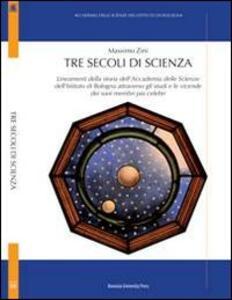 Tre secoli di scienza