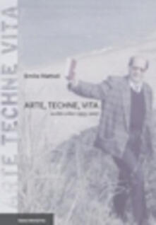 Arte, techne, vita. Scritti critici (1955-2007).pdf