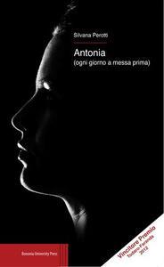 Antonia (ogni giorno a messa prima)