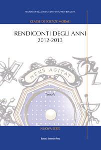 Rendiconti degli anni 2012-2013. Vol. 5