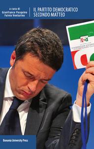 Il Partito democratico secondo Matteo