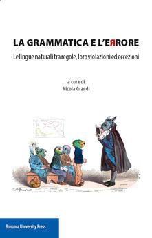 Ipabsantonioabatetrino.it La grammatica e l'errore. Le lingue naturali tra regole, loro violazioni ed eccezioni Image