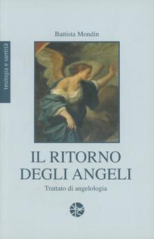 Ristorantezintonio.it Il ritorno degli angeli. Trattato di angelologia Image