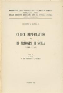 Codice diplomatico dei re aragonesi di Sicilia (1291-1292) (rist. anast.). Vol. 2