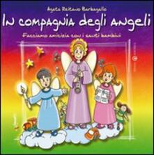 Lpgcsostenible.es In compagnia degli angeli. Facciamo amicizia con i santi bambini Image