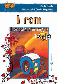 Vitalitart.it I rom. Il popolo che segue il sole. Ediz. illustrata Image