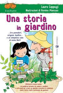 Una storia in giardino... tra pomodori, origano, basilico... e un simpatico cane di nome Blof! Ediz. illustrata