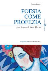 Poesia come profezia. Una lettura di Alda Merini