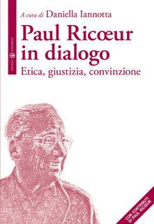 Daddyswing.es Paul Ricoeur in dialogo. Etica, giustizia, convinzione Image