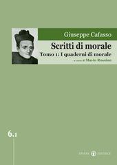 Scritti di morale. Vol. 1: I quaderni di morale.
