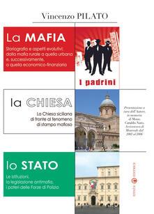 La mafia, la Chiesa, lo Stato - Vincenzo Pilato - copertina