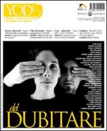 Yod. Cinema, comunicazione e dialogo tra saperi vol. 4-5 (2010): Del dubitare.pdf