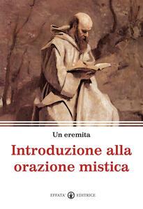 Introduzione alla orazione mistica