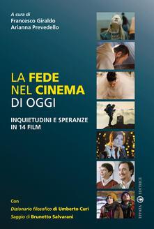 Premioquesti.it La fede nel cinema di oggi. Inquietudini e speranze in 14 film Image