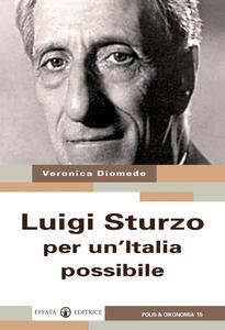 Luigi Sturzo per un'Italia possibile