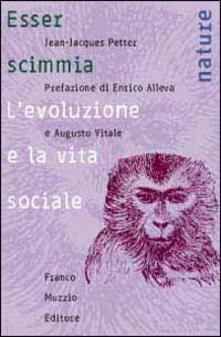 Filippodegasperi.it Esser scimmia. L'evoluzione e la vita sociale Image