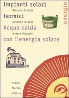 Museomemoriaeaccoglienza.it Impianti solari termici. Acqua calda con l'energia solare Image