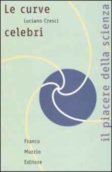 Tegliowinterrun.it Le curve celebri. Invito alla storia della matematica attraverso le curve piane più affascinanti Image