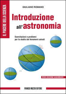 Camfeed.it Introduzione all'astronomia. Esercitazioni e problemi per lo studio dei fenomeni celesti Image