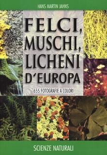 Aboutschuster.de Felci, muschi e licheni d'Europa. Ediz. illustrata Image