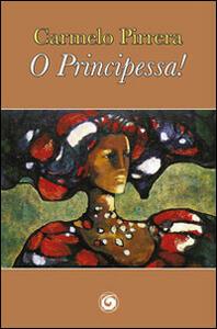 O principessa!