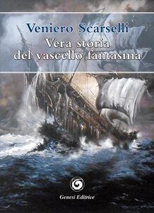 Vera storia del vascello fantasma