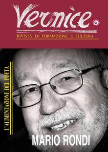 Milanospringparade.it Vernice. Rivista di formazione e cultura. Vol. 53: L'alimentazione del poeta. Intervista a Mario Rondi. Image