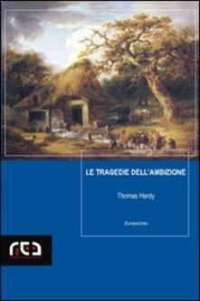 Le tragedie dell'ambizione - Thomas Hardy - copertina