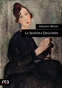 La Signora Dalloway - Virginia Woolf - ebook
