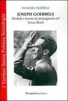 Ipabsantonioabatetrino.it Joseph Goebbels. Modelli e forme di propaganda nel Terzo Reich Image