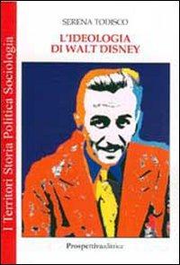 L' L' ideologia di Walt Disney - Todisco Serena - wuz.it