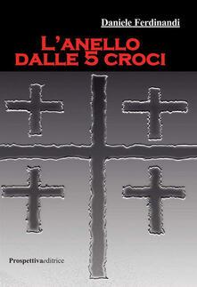 Promoartpalermo.it L' anello dalle 5 croci Image