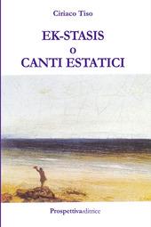 Ek-stasis o canti estatici