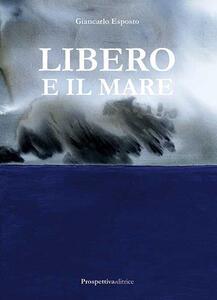 Libero e il mare