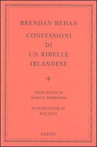 Confessioni di un ribelle irlandese - Brendan Behan - copertina