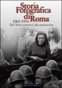 Winniearcher.com Storia fotografica di Roma 1963-1974. Dal boom economico alla contestazione Image