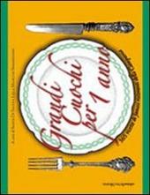 Grandi cuochi per un anno. 365 ricette di famosi ristoranti della Campania