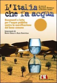 Mercatinidinataletorino.it L' Italia che fa acqua. Documenti e lotte per l'acqua pubblica contro la mercificazione del bene comune Image
