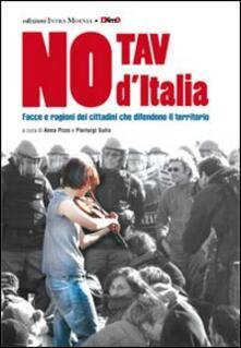 Teamforchildrenvicenza.it No Tav d'Italia. Facce e ragioni dei cittadini che difendono il territorio Image