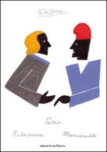 Robespierre e Masaniello a Parigi. Ediz. multilingue - Ernesto Tatafiore - copertina